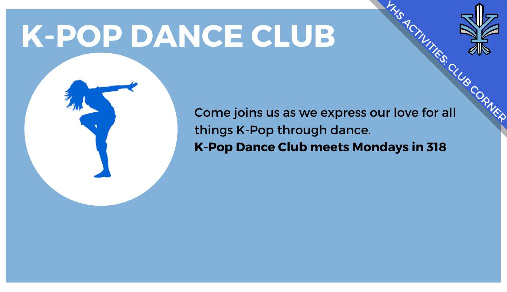 YHS Club Corner: K-Pop Dance Club