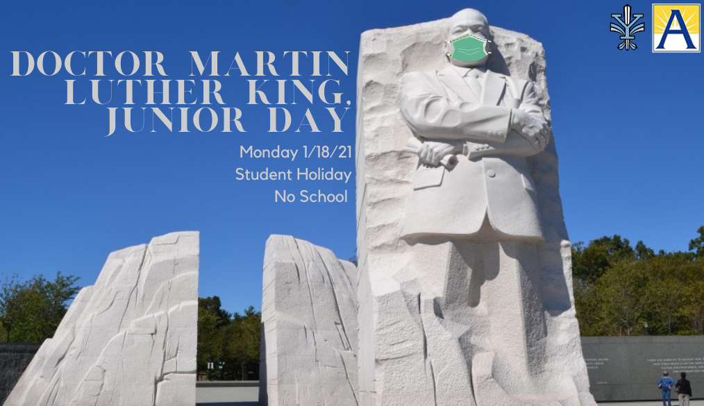 MLK Day – Student Holiday – 1/18/21