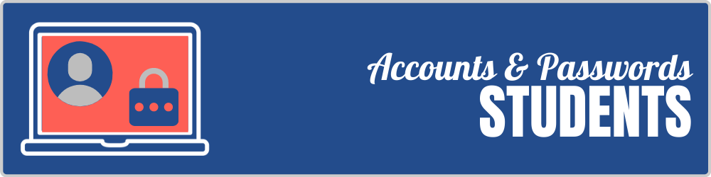 Accounts & Passwords for Students