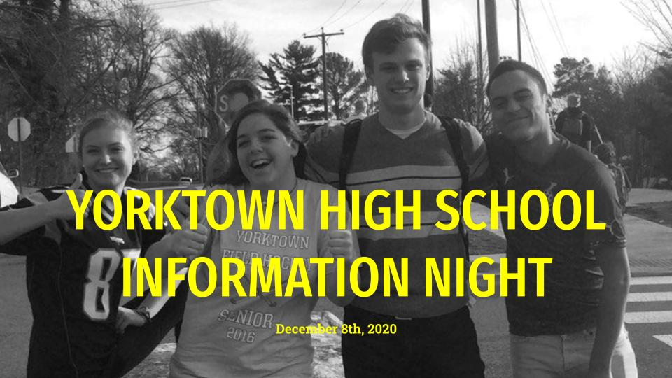 2021-2022 YHS Information Night