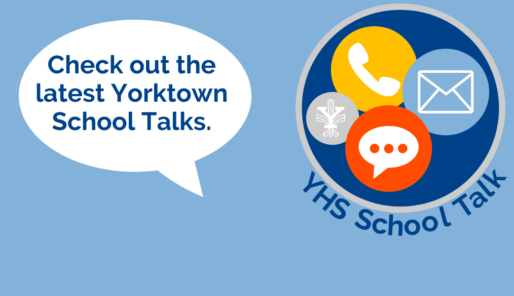 Have you read the latest Yorktown School Talk?
