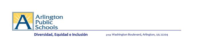 Arlington Public Schools, Diversidad, Equidad e Inclusion - 2110 Washington Boulevard, Arlington, VA. 22204