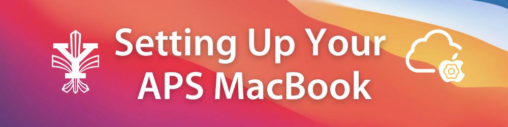 Configuración de su MacBook APS