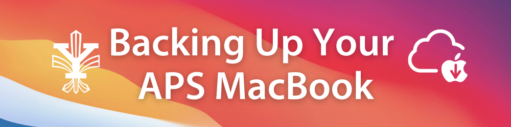 Backing Up your APS MacBook