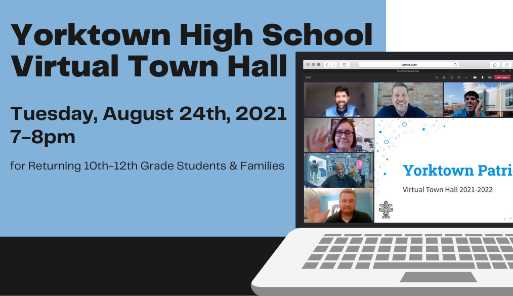 Yorktown High School Virtual Town Hall for Returning 10th-12th Grade Students & Families